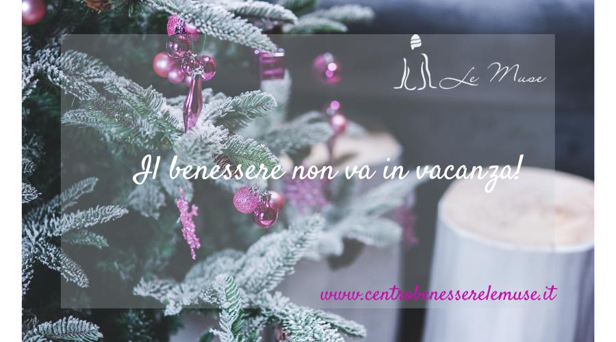 Dedicati un Natale di Benessere!